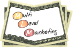 Multi Level Marketing (MLM)